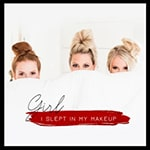 Girl I Slept in my Makeup cover